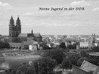 Meine Jugend in der DDR (eBook, ePUB)