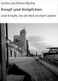 Knopf und Knöpfchen (eBook, ePUB)