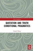 Quotation and Truth-Conditional Pragmatics