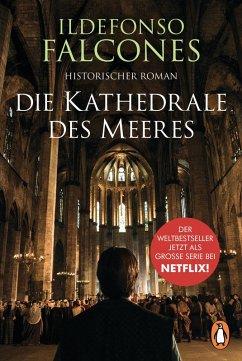 Die Kathedrale des Meeres (eBook, ePUB) - Falcones, Ildefonso
