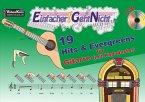 Einfacher!-Geht-Nicht: 19 Hits & Evergreens - für Gitarre (mit Kapodaster), m. 1 Audio-CD