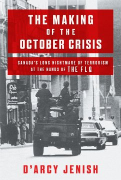 The Making of the October Crisis: Canada´s Long...