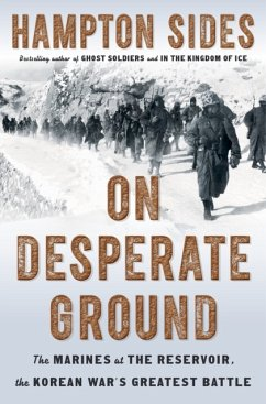 On Desperate Ground: The Marines at the Reservo...