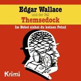 Edgar Wallace, Nr. 2: Edgar Wallace und der Fall Themsedock (MP3-Download)