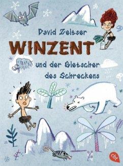 Winzent und der Gletscher des Schreckens / Winzent Bd.2 (Mängelexemplar) - Zeltser, David