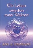 Ein Leben zwischen zwei Welten (eBook, ePUB)