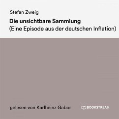 Die unsichtbare Sammlung (MP3-Download) - Zweig, Stefan