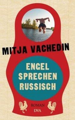 Engel sprechen Russisch (Mängelexemplar) - Vachedin, Mitja