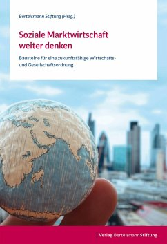 Soziale Marktwirtschaft weiter denken (eBook, ePUB)
