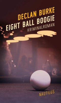 Eight Ball Boogie (eBook, ePUB) - Burke, Declan
