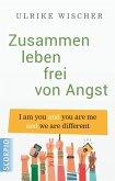 Zusammen leben frei von Angst (eBook, ePUB)