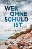 Wer ohne Schuld ist / Anna Schwanitz Bd.2