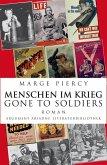 Menschen im Krieg - Gone to Soldiers (eBook, ePUB)