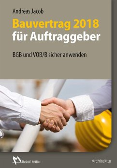 Bauvertrag 2018 für Auftraggeber - E-Book (PDF) (eBook, PDF) - Jacob, Andreas