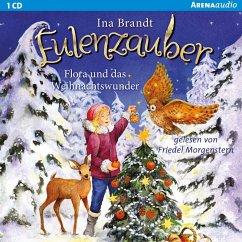 Eulenzauber. Flora und das Weihnachtswunder (MP3-Download) - Brandt, Ina