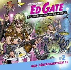 Ed Gate - Der Röntgenstein, 1 Audio-CD