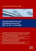Umsatzrealisierung und Erlösabgrenzung nach IFRS 15, IAS 11 und HGB (eBook, PDF)