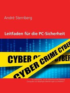 Leitfaden für PC-Sicherheit (eBook, ePUB) - Sternberg, Andre