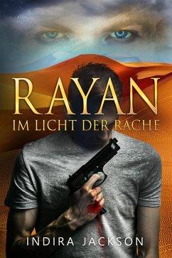 Rayan - Im Licht der Rache (eBook, ePUB) - Jackson, Indira