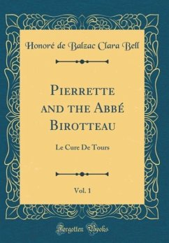 Pierrette and the Abbé Birotteau, Vol. 1