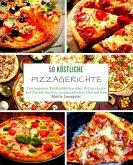 50 Köstliche Pizzagerichte (eBook, ePUB)