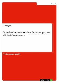 Von den Internationalen Beziehungen zur Global Governance