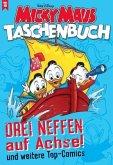 Drei Neffen auf Achse und weitere Top-Comics / Micky Maus Taschenbuch Bd.10