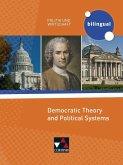 Politik und Wirtschaft - bilingual. Democratic Theory and Political Systems