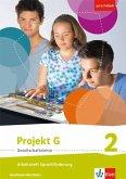 Projekt G Gesellschaftslehre 2. Arbeitsheft Sprachförderung Klasse 7/8. Ausgabe Nordrhein-Westfalen