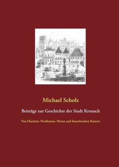 Beiträge zur Kronacher Stadtgeschichte