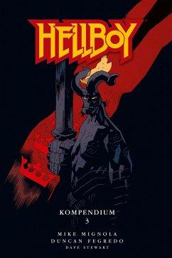 Hellboy Kompendium 3 - Mignola, Mike; Fegredo, Duncan; Stewart, Dave