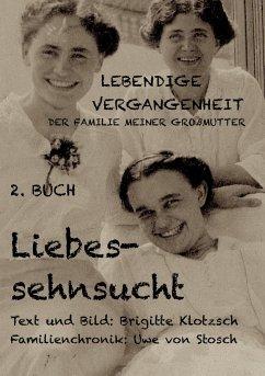 Lebendige Vergangenheit der Familie meiner Großmutter, 2. Buch