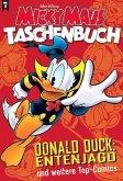 Donald Duck: Entenjagd und weitere Top-Comics / Micky Maus Taschenbuch Bd.8