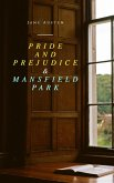 Pride and Prejudice & Mansfield Park (eBook, ePUB)