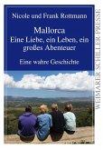 Mallorca - eine Liebe, ein Leben, ein großes Abenteuer (eBook, ePUB)