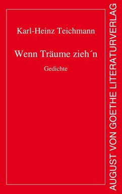 Wenn Träume zieh´n (eBook, ePUB) - Teichmann, Karl-Heinz