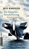 Die Zeppelin-Verschwörung (Mängelexemplar)