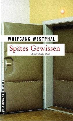 Spätes Gewissen (Mängelexemplar) - Westphal, Wolfgang