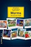 Worms - Porträt einer Stadt (Mängelexemplar)
