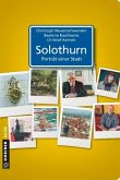 Solothurn - Porträt einer Stadt (Mängelexemplar)