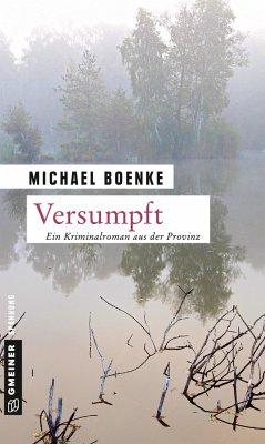 Versumpft (Mängelexemplar) - Boenke, Michael