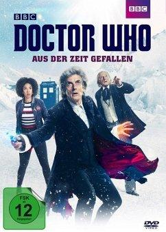 Doctor Who - Aus der Zeit gefallen - Capaldi,Peter/Mackie,Pearl/Lucas,Matt/Bradley,D.