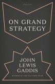 On Grand Strategy (eBook, ePUB)