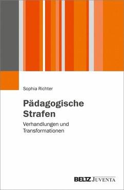 Pädagogische Strafen (eBook, PDF) - Richter, Sophia