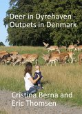 Deer in Dyrehaven - Outpets in Denmark (eBook, ePUB)