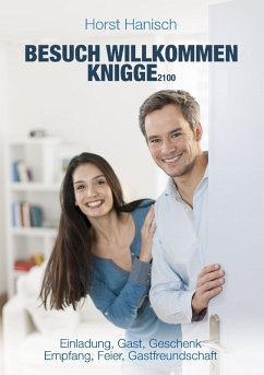 Besuch willkommen Knigge 2100 (eBook, ePUB)