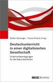 Deutschunterricht in einer digitalisierten Gesellschaft (eBook, PDF)