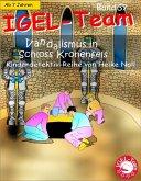 Vandalismus in Schloss Kronenfels / IGEL-Team Bd.37 (eBook, ePUB)