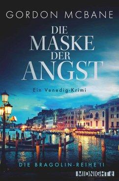 Die Maske der Angst / Bragolin Bd.2