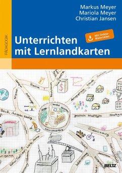 Unterrichten mit Lernlandkarten (eBook, PDF) - Meyer, Mariola; Jansen, Christian; Meyer, Markus